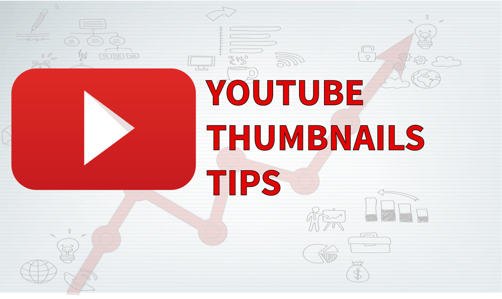 Youtube Thumbnail Tips