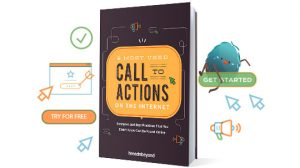 Create Better Call-to-Actions for Your Website